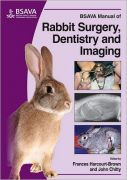 BSAVA Manual of Rabbit Surgery Dentistry & Imaging by Frances Harcourt-Brown, John Chitty