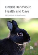 Rabbit Behaviour, Health and Care by Marit Emilie Buseth and Richard Saunders