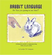 """Rabbit Language Or """"Are You Going To Eat That?"""""""