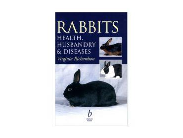Rabbits Health Husbandry & Diseases